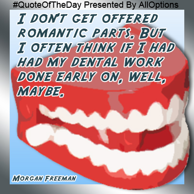 Dental Quotes Unique Quote Of The Dayalloptions  Dental Quote  Fun Inspiring And